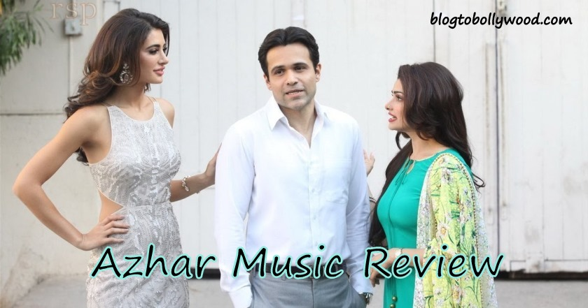 Azhar Music Review and Soundtrack | It's all about love, love and love