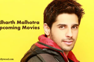 Sidharth Malhotra Upcoming Movies In 2016, 20017 & 2018 With Release Dates