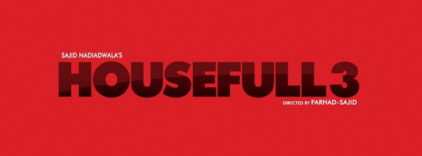 Housefull 3 Logo Poster Out, Trailer To Release On 24 April 2016