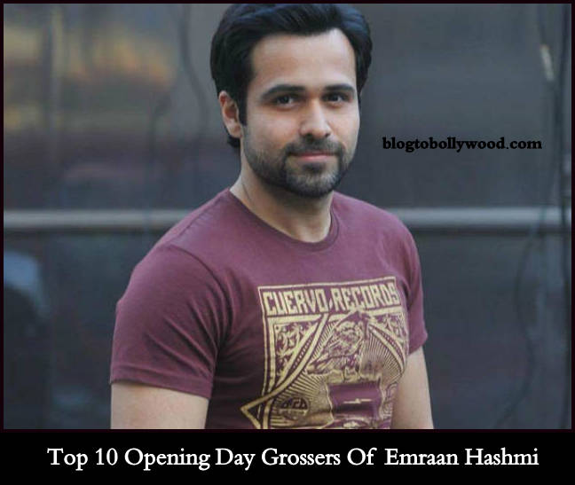 Emraan Hashmi's Top 10 Opening Day Grossers: Baadshaho Tops The List