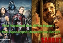 First Weekend Box Office Report - X-Men Apocalypse Outperforms Sarbjit