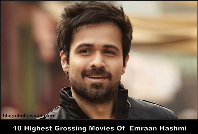 Top 10 Highest Grossing Movies Of Emraan Hashmi – Biggest Hits