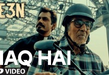 Haq Hai video song - TE3N