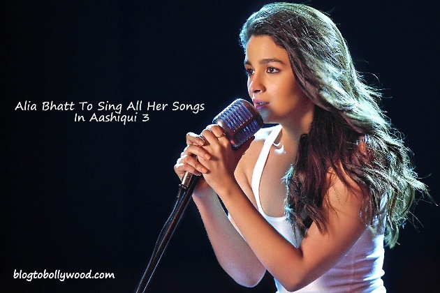 Aashiqui 3 Official Update: Alia Bhatt To Play Singer