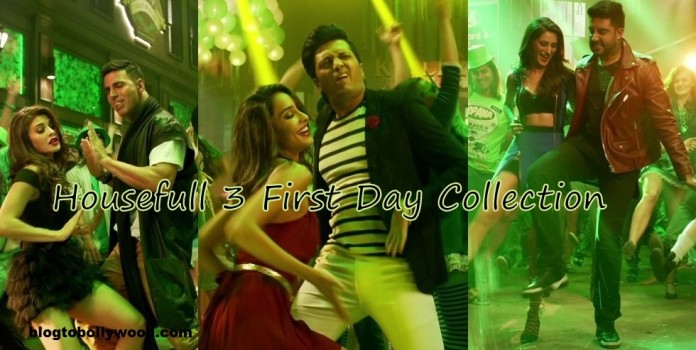 Housefull 3 First Day Collection | 2nd Highest Opening Day Of 2016