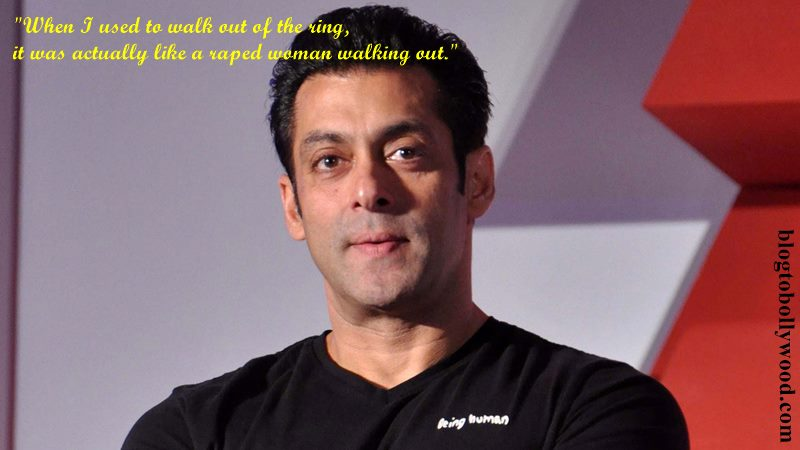 Salman Khan gets into a big controversy over his 'felt like a raped woman' comment