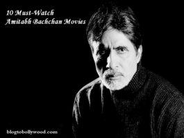 Top 10 Amitabh Bachchan Movies that every Bollywood Lover must watch