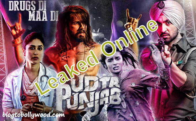 Udta Punjab leaked online | Shock For The Filmmakers