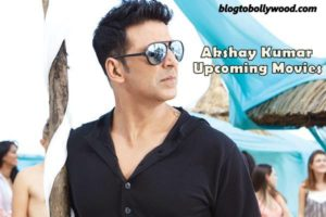 Updated: Akshay Kumar Upcoming Movies List 2016, 2017 And 2018 With Release Dates