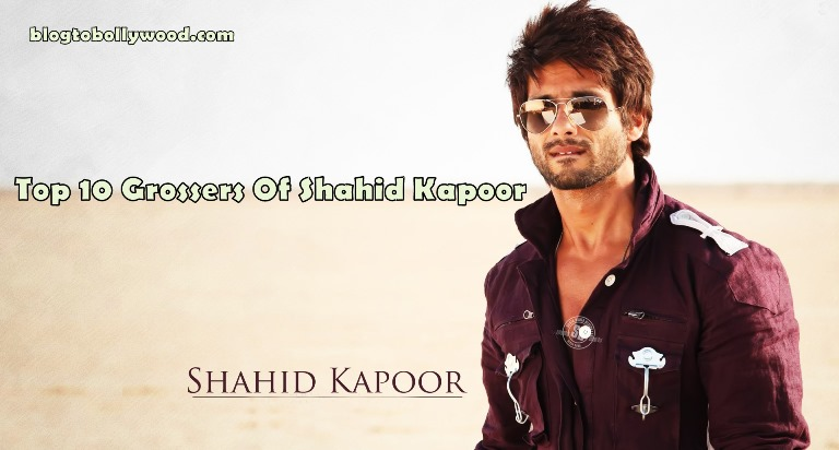 Highest Grossing Movies Of Shahid Kapoor, Will He Make An Entry To The 100 Crore Club With Padmaavat?