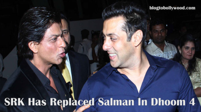 Dhoom 4 - Shahrukh Khan To Replace Salman Khan