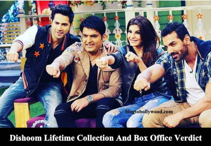Dishoom Total Lifetime Collection And Box Office Verdict