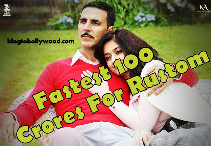Rustom 9th Day Collection: Become Fastest 100 Crores Grosser For Akshay Kumar