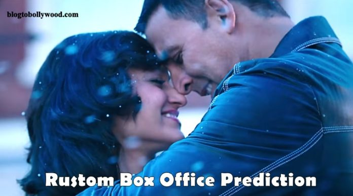 Rustom Box Office Prediction: Akshay Kumar Is All Set For His 3rd 100 Crores Grosser Of 2016