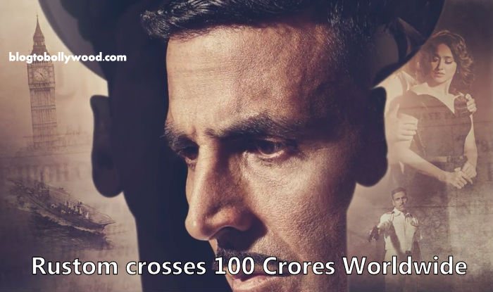 Rustom Worldwide Box Office Collection: Crosses 100 Crores