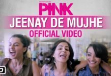 Learn to live life your own way with Jeenay De Mujhe song from 'Pink'
