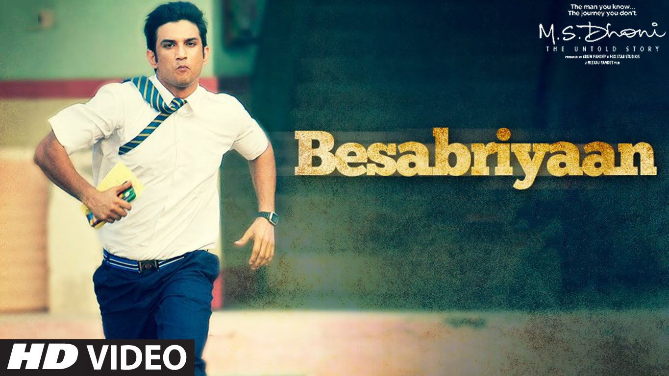 Besabriyaan song is all about the undying spirit of M.S. Dhoni!