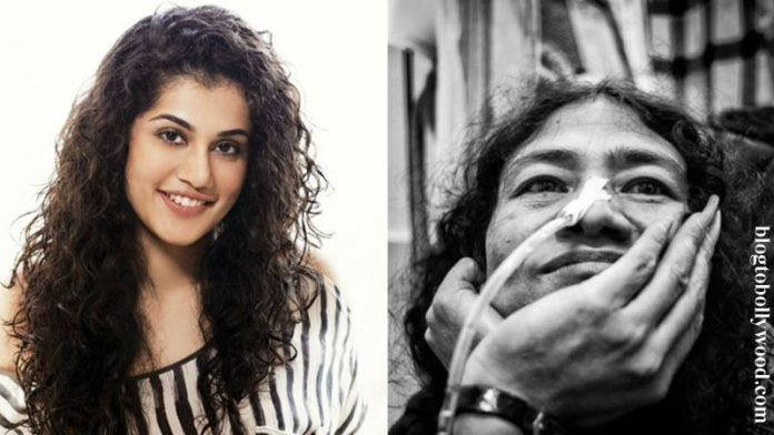 Taapsee Pannu confirms she has been approached for Irom Sharmila's biopic