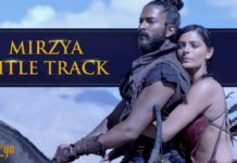 Mirzya Title Track is finally here to make you super-excited for the movie!