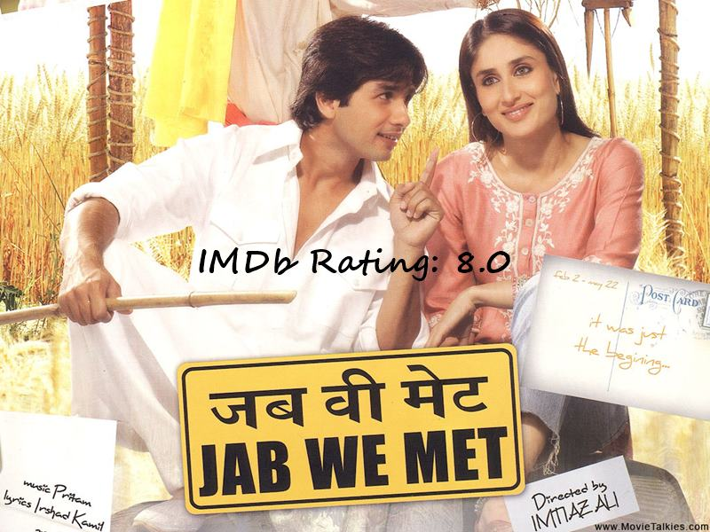 Top 10 Shahid Kapoor Movies Based on IMDb Ratings-Jab We Met