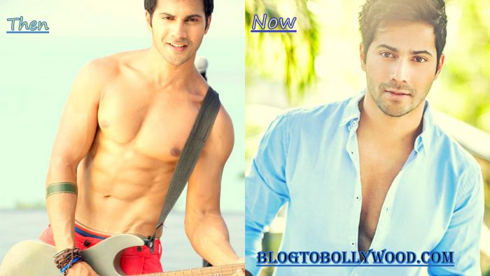 Varun Dhawan: Then and Now