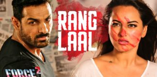 Here is the first song 'Rang Laal' from John Abraham's Force 2