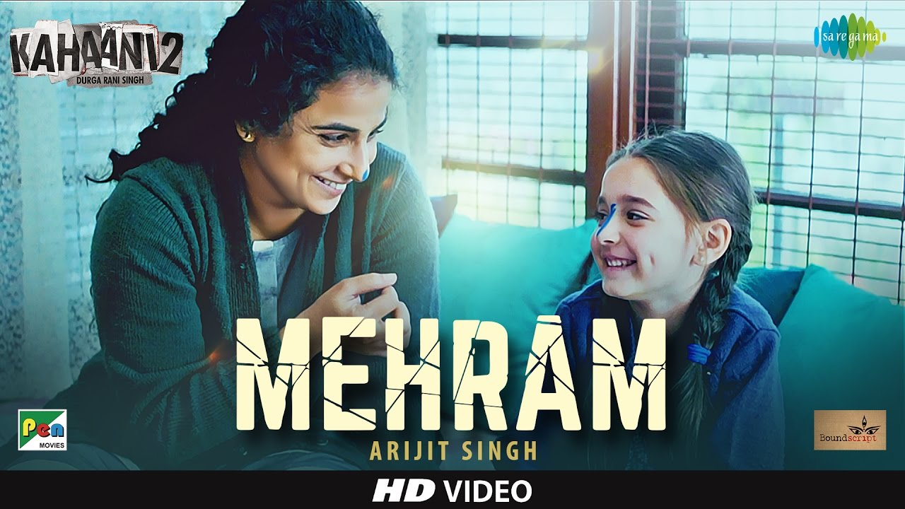 Arijit Singh is too enchanting in the first song Mehram from Kahaani 2
