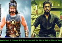 Baahubali 2 Promo Will Be Attached To Shah Rukh Khan's Raees