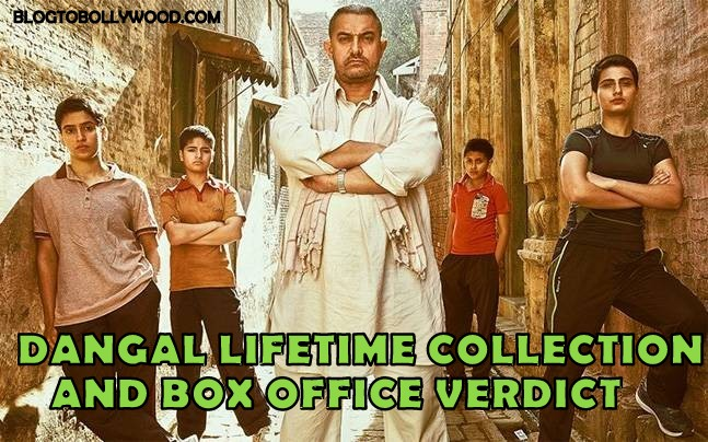 Dangal Lifetime Collection And Box Office Verdict