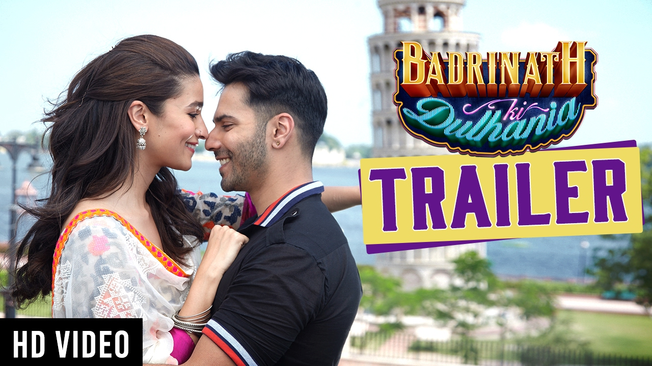Badrinath Ki Dulhania Trailer Review- A Desi love-story with all the right tadkas!