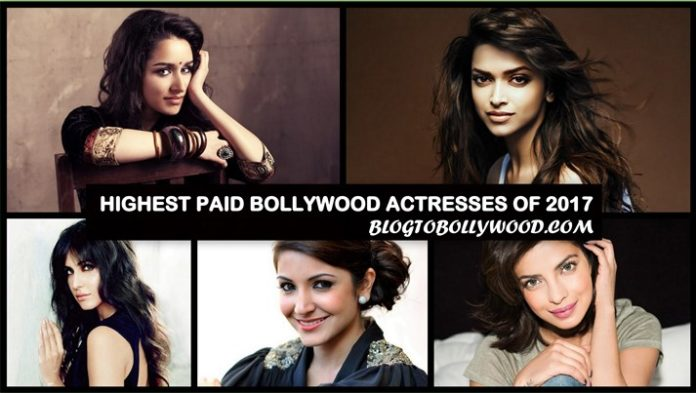 Highest Paid Bollywood Actresses Of 2017