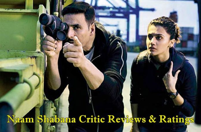Naam Shabana Movie Review: Critic Reviews and Ratings
