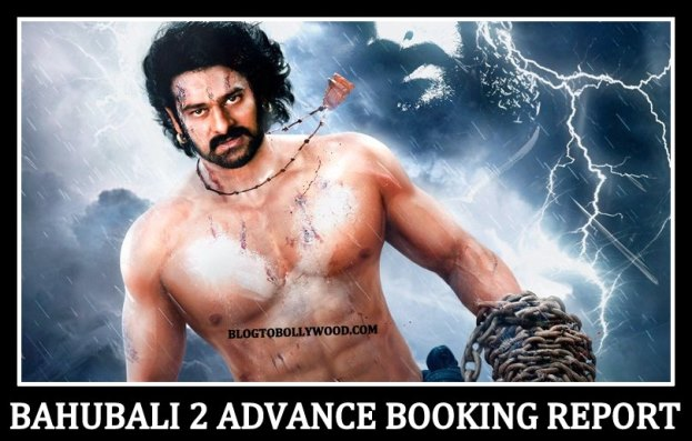 Bahubali 2 Advance Booking Report, Get Ready To Witness Biggest Opening Day Record Of All Time