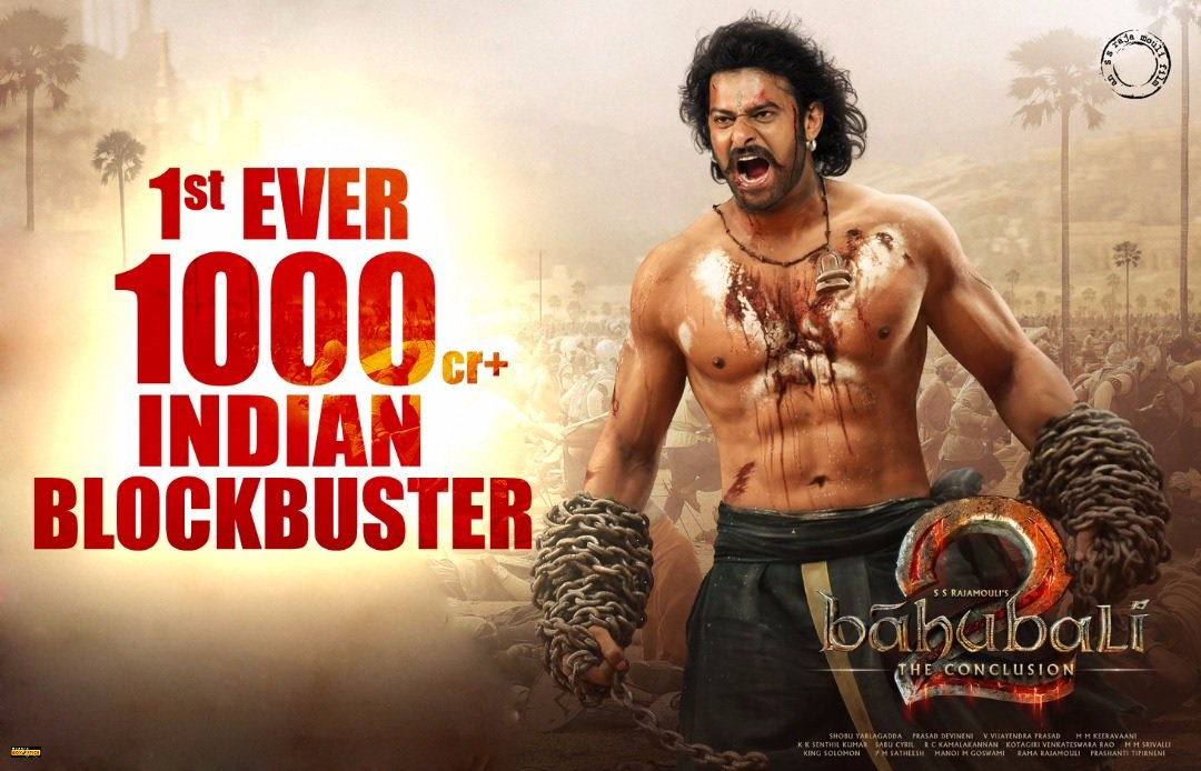 Huraah! Bahubali 2 Becomes First 1000 Crore Movie Of Indian Cinema