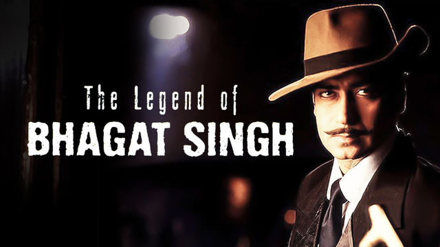 best bollywood movies on independence day - The Legend Of Bhagat Singh