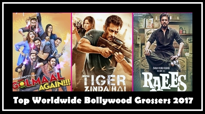 Top Worldwide Bollywood Grossers 2017, Highest Earning Movies Of 2017