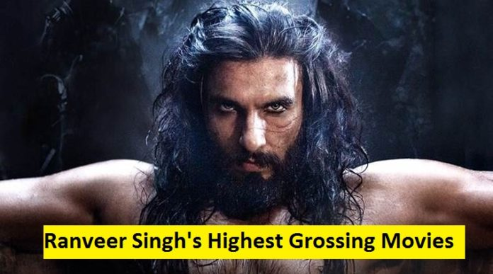Ranveer Singh's highest grossing movies