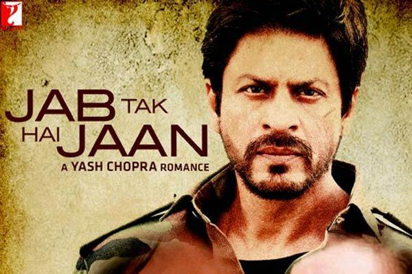 Shahrukh Khan Highest Grossing Movies - Jab Tak Hai Jaan