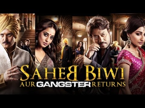 Saheb, Biwi aur Gangster returns official trailer