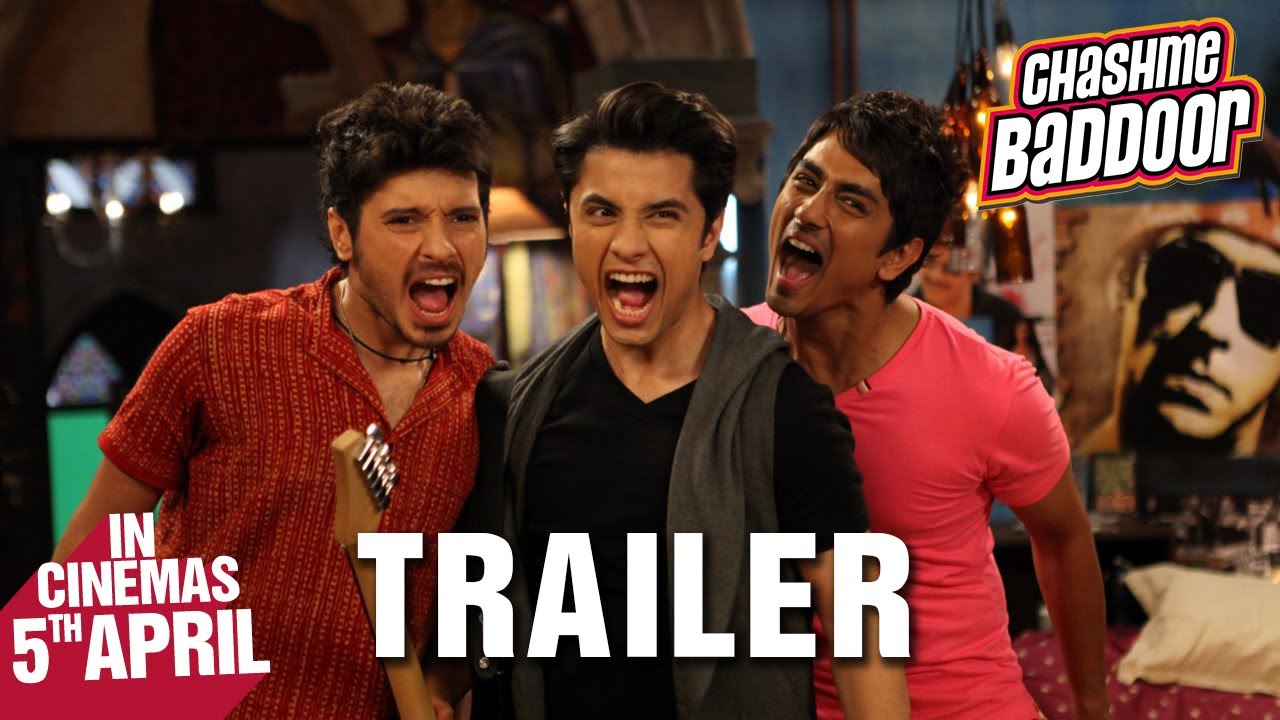 Chashme Baddoor Theatrical Trailer