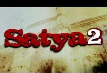 Satya 2 trailer