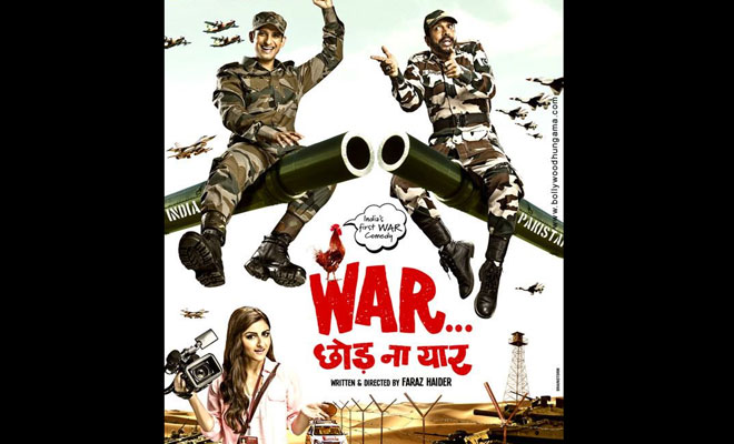 War Chhod Na Yaar Theatrical Trailer: Bollywood's First Ever War Comedy