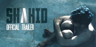 Shahid Movie Trailer