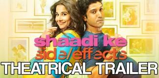 Shaadi Ke Side Effects Theatrical Trailer