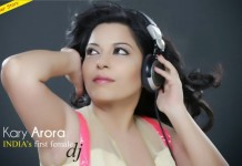 Kary Arora - India's first female DJ
