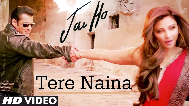 Tere Naina Video Song – Jai Ho | Movie Video Songs