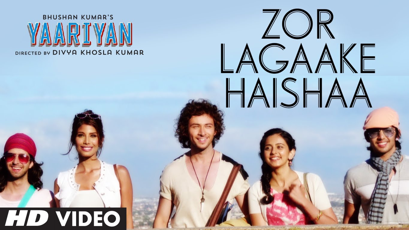 Zor Lagake Haishaa Video Song – Yaariyaan |Official Movie Video Songs