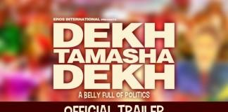 dekh tamasha dehk trailer poster