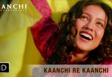 Kaanchi Re Kanchi Video Song - Kaanchi