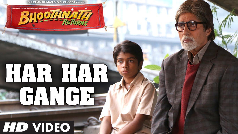 Har Har Gange Video Song – Bhoothnath Returns | Official Full HD Movie Video Songs